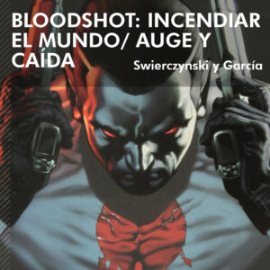 Bloodshot #1 y #2
