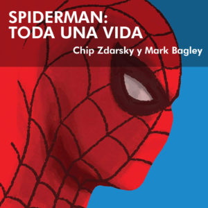 Spiderman: Toda una vida