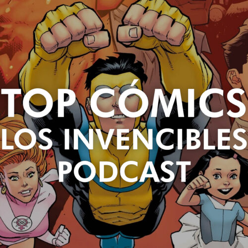 TOP cómics 2020 – Invencibles Podcast