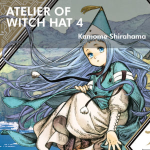 Atelier of Witch Hat 4