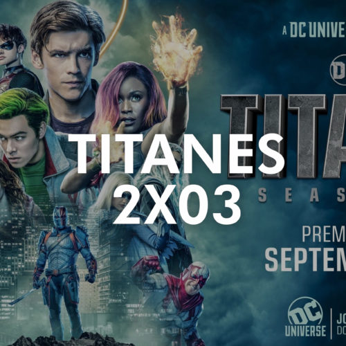 """Titanes – 2×03 """"Ghosts"""""""