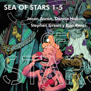 sea-of-stars-1-5-jason-aaron-dennis-hallum-stephen-green-rico-renzi