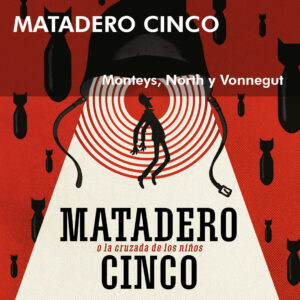 matadero-cinco-Monteys-North-Vonnegut-astiberri